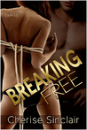 Breaking Free by Cherise Sinclair