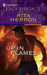 Up In Flames (Harlequin Intrigue #1029)