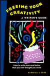 Freeing Your Creativity by Marshall Cook