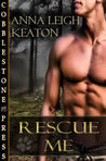 Rescue Me (To Serve and Protect, #3)