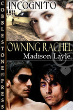 Owning Rachel by Madison Layle