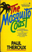 The Mosquito Coast (Mass Market Paperback)