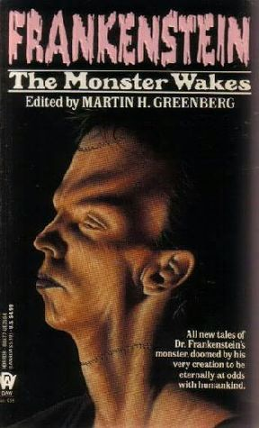 Frankenstein: The Monster Wakes by Martin H. Greenberg ...