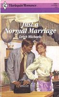 Just A Normal Marriage (Harlequin Romance, No. 2987)