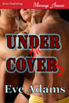 Under the Covers (Covert Lovers, #1)