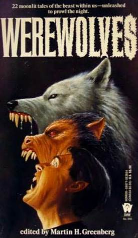 Werewolves by Martin H. Greenberg