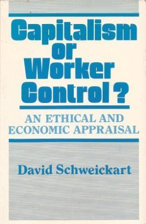 Capitalism or Worker Control