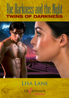 The Darkness and the Night III: Twins of Darkness