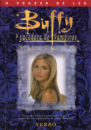 Buffy a Caçadora de Vampiros by Richie Tankersley Cusick