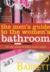the men's guide to the women's bathroom tak ada rahasia di dalam kamar mandi (Paperback)