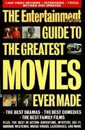 The Entertainment Weekly Guide to the Greatest Movies Ever Made