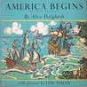 America Begins: The Story of the Finding of the New World