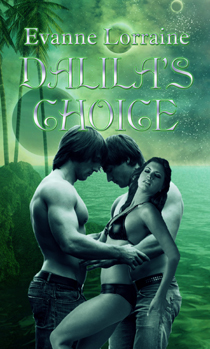 Dalila's Choice (New Eden Chronicles, #1)