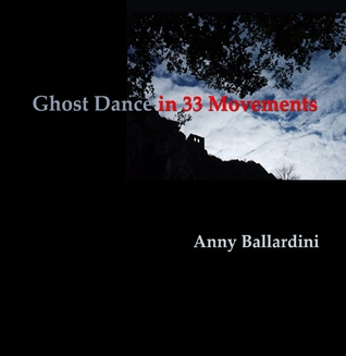 Ghost Dance in 33 Movements
