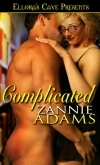 Complicated by Zannie Adams