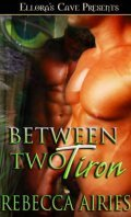 Between Two Tiron by Rebecca Airies