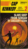 F.A.T.E. No. 2: Slave Ship from Sergan (Cap Kennedy #2)