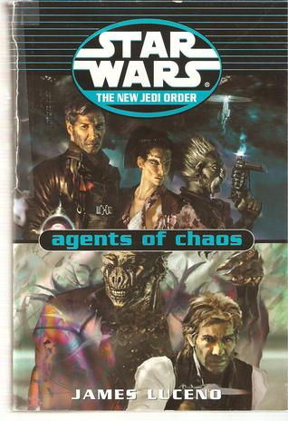 Agents of Chaos by James Luceno