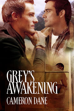 Grey's Awakening by Cameron Dane
