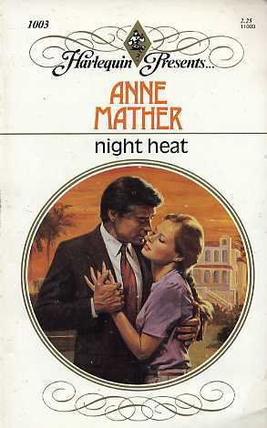 Night Heat by Anne Mather