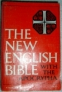 The New English Bible with the Apocrypha by Samuel Sandmel