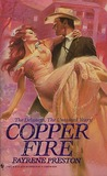 Copper Fire (The Delaneys, #10) (The Delaneys, The Untamed Years, #3)