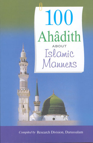 100 Ahadith about Islamic Manners Darussalam