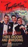 Three Grooms and a Wedding (Bachelor Arms, #3) by JoAnn Ross