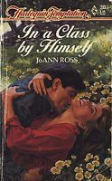 In A Class By Himself by JoAnn Ross