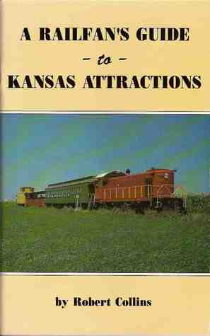 A Railfan's Guide To Kansas Attractions