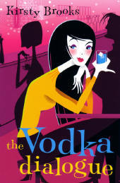 The Vodka Dialogue by Kirsty Brooks