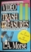 Video Trash and Treasures II: Cheesy Trash and Classic Sleaze-Psychos, Loose Women, Fast Cars, Aliens-The Very Best