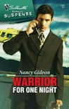 Warrior for One Night (Silhouette Romantic Suspense #1462)