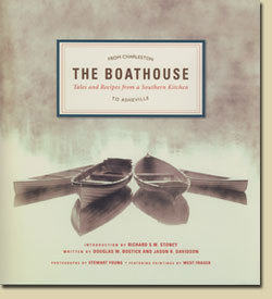 The Boathouse: Tales and Recipes from a Southern Kitchen
