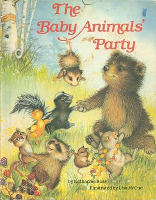 The Baby Animals' Party by Katharine Ross