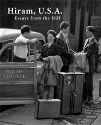 Hiram, U.S.A.: Essays from the Hill