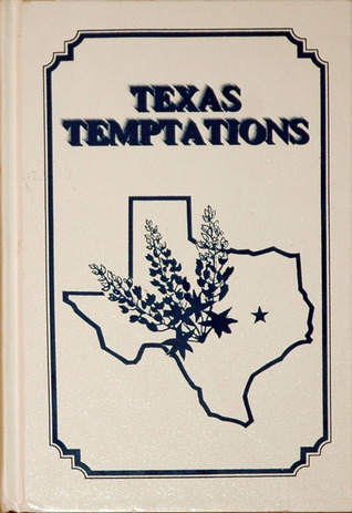 Texas Temptations by Texas Extension Homemakers ...