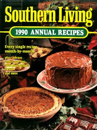 Southern Living 1990 Annual Recipes by Southern Living Magazine