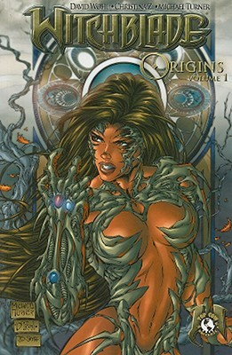 Witchblade Origins Volume 1 by David Wohl