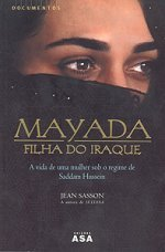 Mayada - A Filha do Iraque by Jean Sasson
