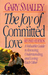 The Joy of Committed Love