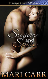 Sugar and Spice by Mari Carr