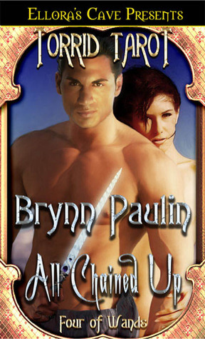 All Chained Up by Brynn Paulin