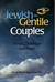 Jewish-Gentile Couples: Trends, Challenges and Hopes