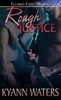 Rough Justice by KyAnn Waters