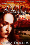 Becoming by Moira Rogers
