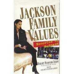 Jackson Family Values by Margaret Maldanado Jackson