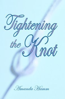 Tightening the Knot by A. Hamm