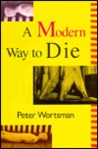 A Modern Way to Die; Small Stories and Microtales