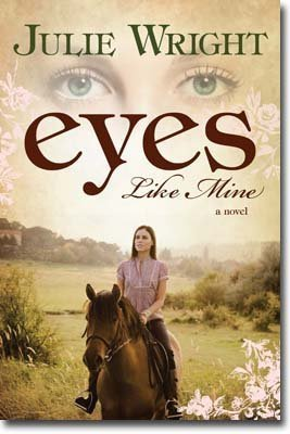 Eyes Like Mine by Julie Wright